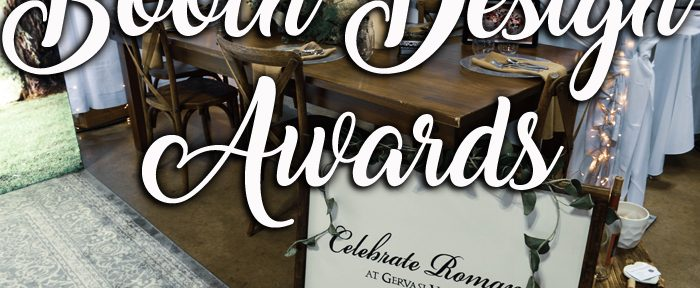August 26th Bridal Show Booth Design Awards