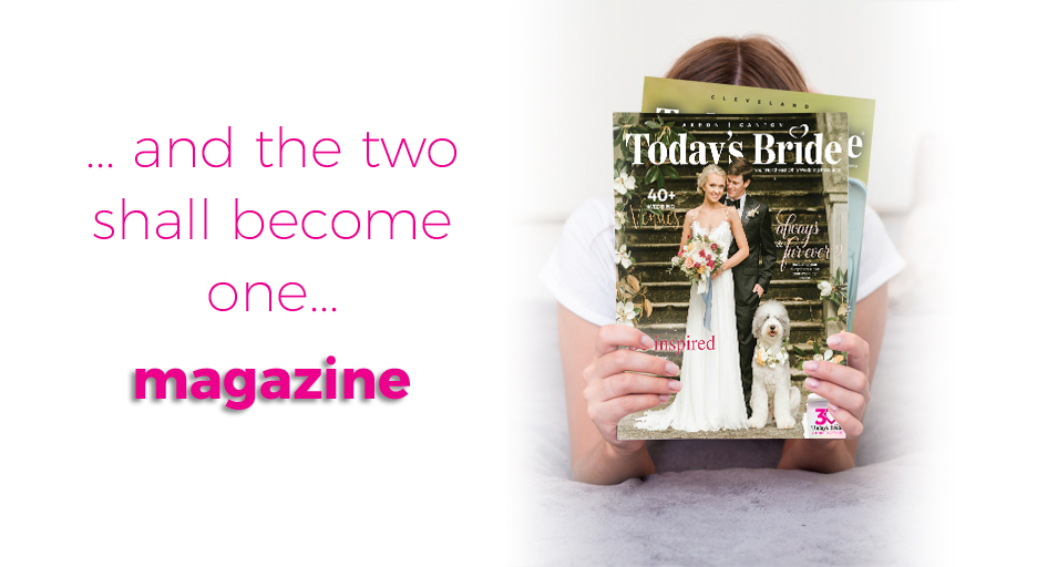And the two shall become one magazine | as seen on Today's Bride Pros